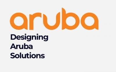 Designing Aruba Solutions (0001130961)